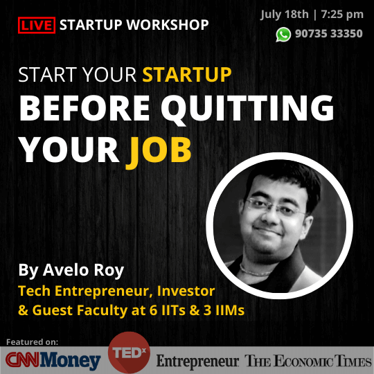 Startup before quitting your job Avelo Roy